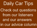 Daily Car Tips from our Talk Radio Show Under The Hood